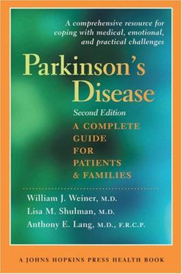 Parkinson's Disease: A Complete Guide for Patients and Families 9780801885464