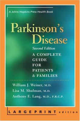 Parkinson's Disease: A Complete Guide for Patients and Families 9780801885723