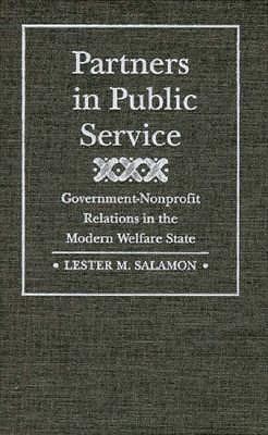 Partners in Public Service: Government-Nonprofit Relations in the Modern Welfare State 9780801849626
