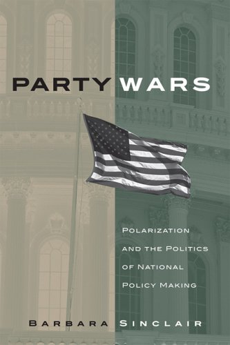 Party Wars: Polarization and the Politics of National Policy Making 9780806137797