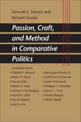 Passion, Craft, and Method in Comparative Politics 9780801884641