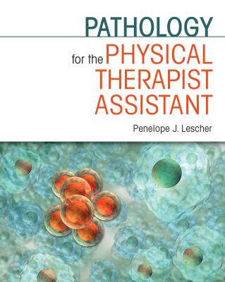 Pathology for the Physical Therapy Assistant 9780803607866
