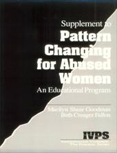 Pattern Changing for Abused Women: An Educational Program [With Supplement]