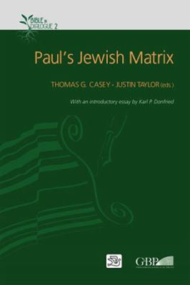 Paul's Jewish Matrix 9780809147403