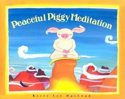 Peaceful Piggy Meditation 9780807563809