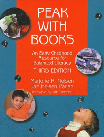 Peak with Books: An Early Childhood Resource for Balanced Literacy 9780803967960