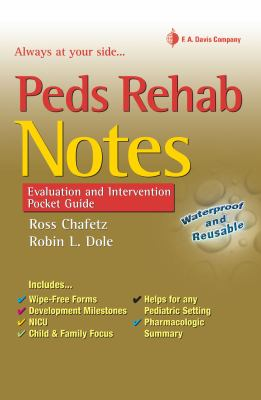 Peds Rehab Notes: Evaluation and Intervention Pocket Guide 9780803618152