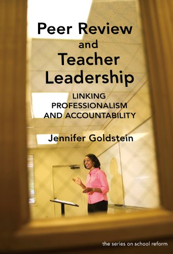 Peer Review and Teacher Leadership: Linking Professionalism and Accountability 9780807750490