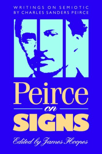 Peirce on Signs: Writings on Semiotic by Charles Sanders Peirce 9780807843420