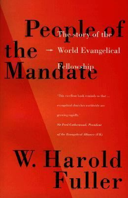 People of the Mandate: The Story of the World Evangelical Fellowship 9780801021343