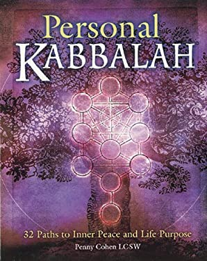 Personal Kabbalah: 32 Paths to Inner Peace and Life Purpose 9780806958989