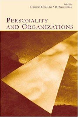 Personality and Organizations 9780805837582