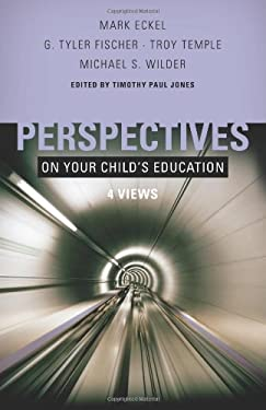 Perspectives on Your Child's Education: 4 Views 9780805448443