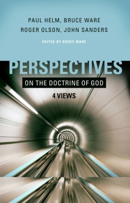 Perspectives on the Doctrine of God: Four Views 9780805430608