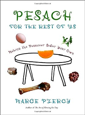 Pesach for the Rest of Us: Making the Passover Seder Your Own 9780805242423