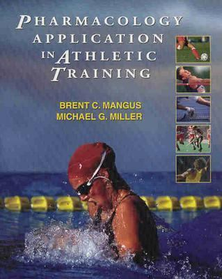 Pharmacology Application in Athletic Training 9780803611276