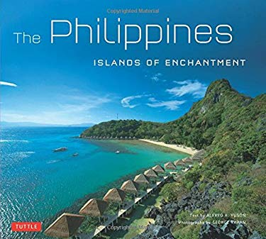 Philippines: Islands of Enchantment 9780804843720