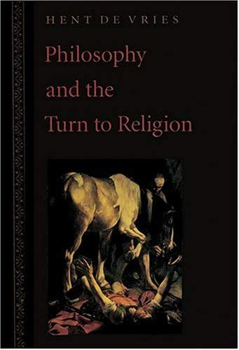 Philosophy and the Turn to Religion 9780801859953