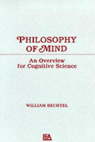 Philosophy of Mind: An Overview for Cognitive Science 9780805802344
