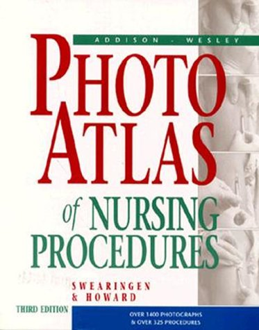 Addison-Wesley Photo Atlas of Nursing Procedures 9780805387896