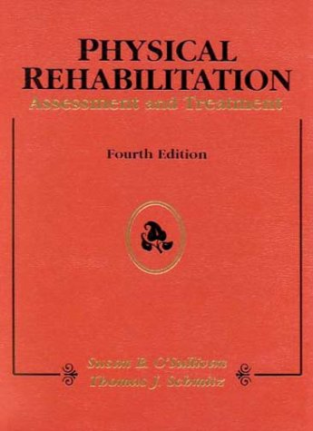 Physical Rehabilitation: Assessment and Treatment 9780803605336