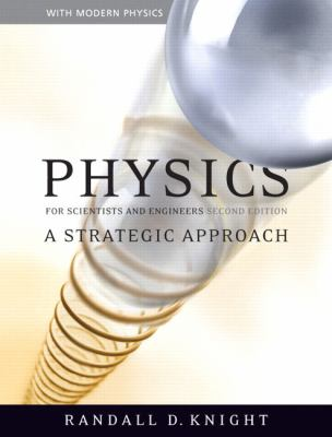 Physics for Scientists and Engineers: A Strategic Approach with Modern Physics 9780805327366