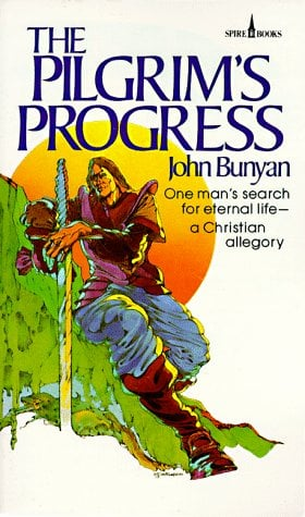 Pilgrim's Progress: One Man's Search for Eternal Life--A Christian Allegory 9780800786090