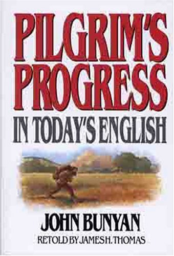 Pilgrims Progress in Today's English 9780802465207