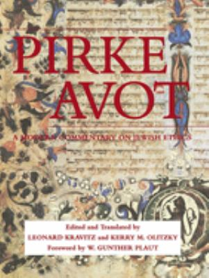 Pirke Avot: A Modern Commentary on Jewish Ethics 9780807404805