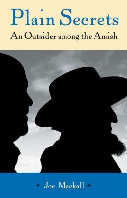 Plain Secrets: An Outsider Among the Amish 9780807010648