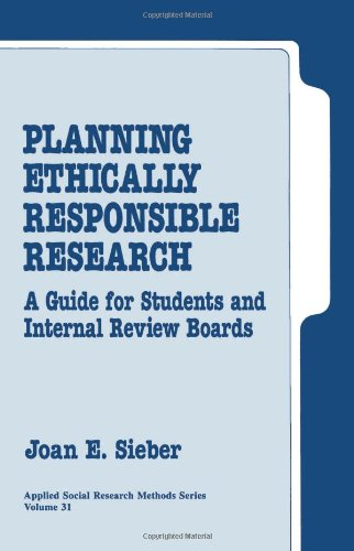 Planning Ethically Responsible Research: A Guide for Students and Internal Review Boards 9780803939646