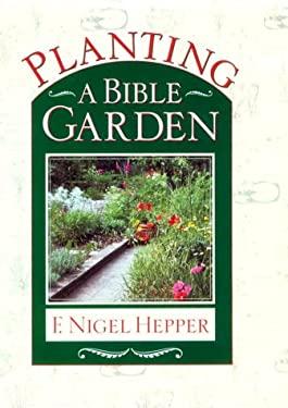 Planting a Bible Garden 9780800717568
