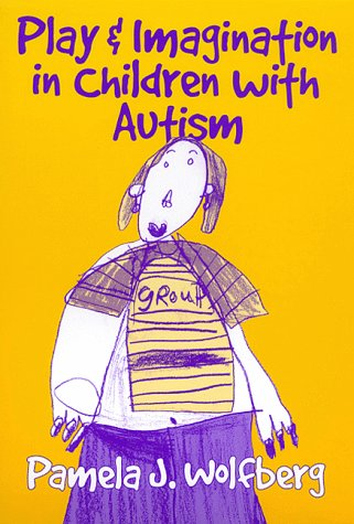 Play and Imagination in Children with Autism 9780807738146