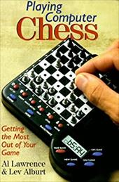 Playing Computer Chess: Getting the Most Out of Your Game