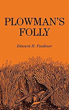 Plowman's Folly 9780806111698