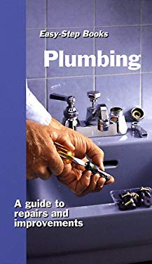 Plumbing: A Guide to Repairs and Improvements 9780806970516