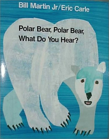 Polar Bear, Polar Bear, What Do You Hear 9780805023466