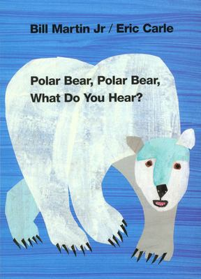 Polar Bear, Polar Bear, What Do You Hear? 9780805053883