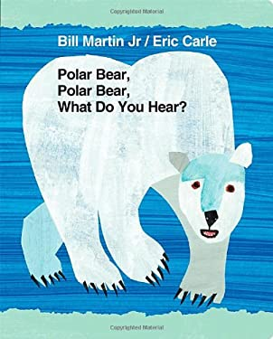 Polar Bear, Polar Bear, What Do You Hear? (Brown Bear and Friends) 9780805090956