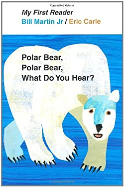 Polar Bear, Polar Bear, What Do You Hear? 9780805092455