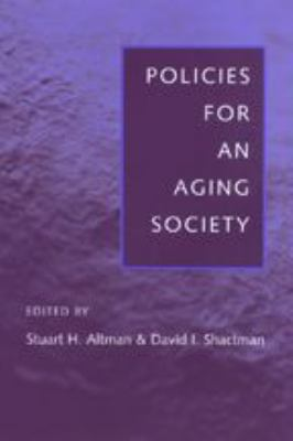 Policies for an Aging Society 9780801869075