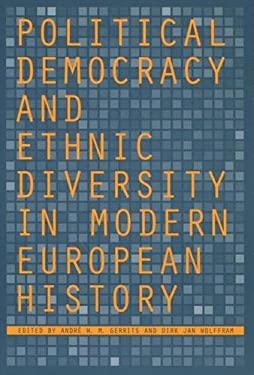 Political Democracy and Ethnic Diversity in Modern European History 9780804749763