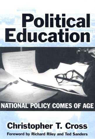 Political Education: National Policy Comes of Age 9780807743973