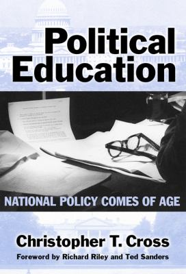Political Education: National Policy Comes of Age 9780807743980