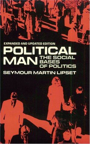 Political Man: The Social Bases of Politics 9780801825224