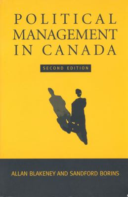 Political Management in Canada 9780802042903