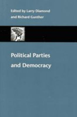 Political Parties and Democracy 9780801868634