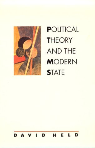 Political Theory and the Modern State: Essays on State, Power, and Democracy 9780804717496