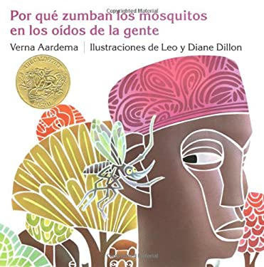 Por Que Zumban Los Mosquitos En Los Oidos de La Gente = Why Mosquitoes Buzz in People's Ears 9780803722989