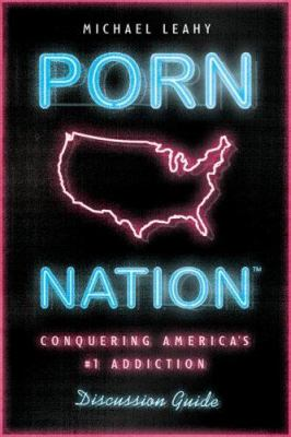 Porn Nation Discussion Guide 9780802481276